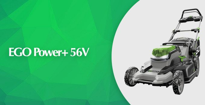 EGO Power Plus 56V Cordless Lawn Mower Review