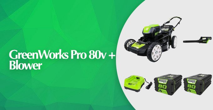 GreenWorks Pro 21-inch 80V Cordless Lawn Mower + Blower Review
