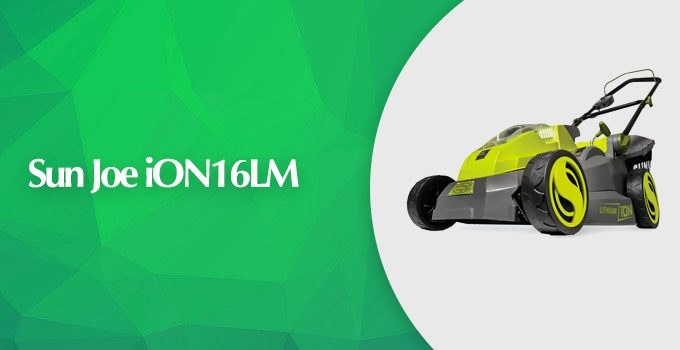 Sun Joe ion16lm 40V 16-inch Cordless Lawn Mower Review